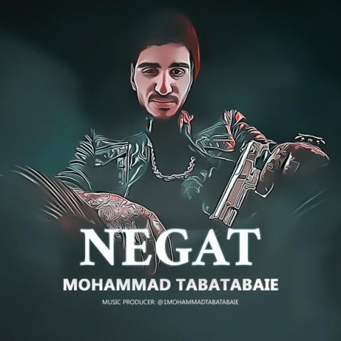 دانلود آهنگ جدید محمد طباطبایی نگات